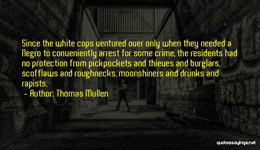 Thomas Mullen Quotes 794692