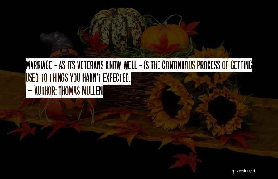 Thomas Mullen Quotes 989251
