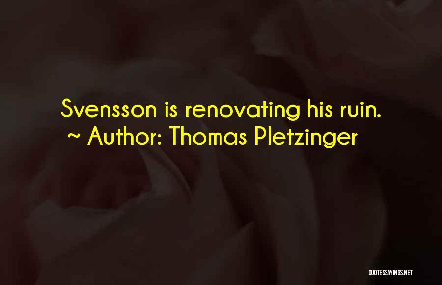 Thomas Pletzinger Quotes 1604551