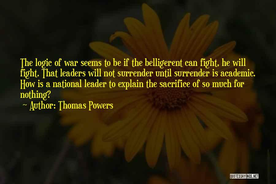 Thomas Powers Quotes 1239665
