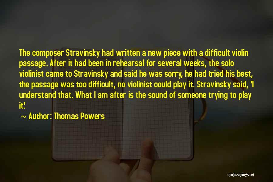 Thomas Powers Quotes 778703