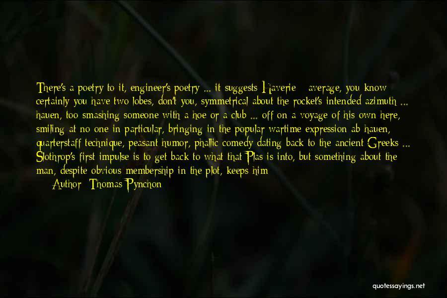 Thomas Pynchon Quotes 1106418