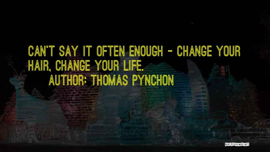 Thomas Pynchon Quotes 1253866