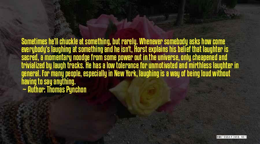 Thomas Pynchon Quotes 1264812