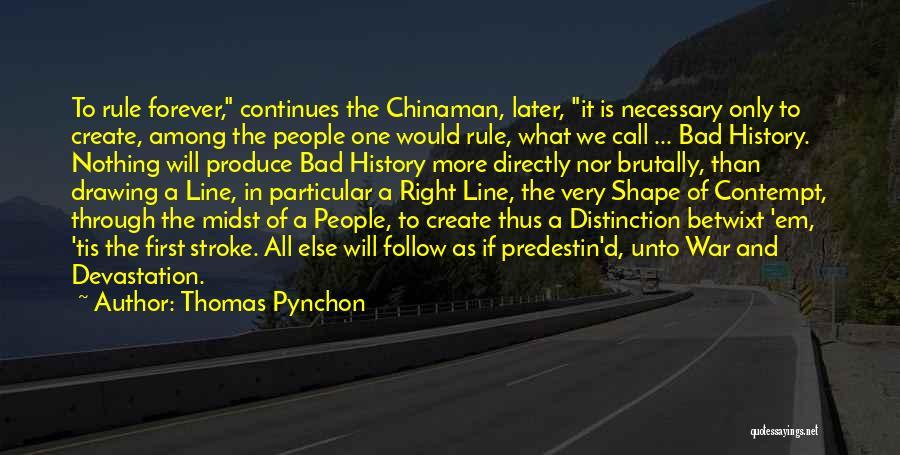 Thomas Pynchon Quotes 1296544