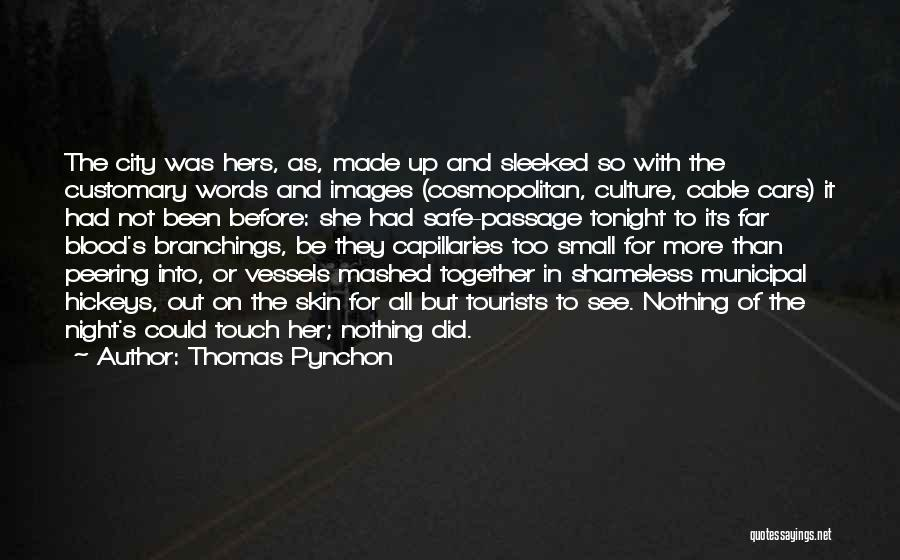 Thomas Pynchon Quotes 1316377