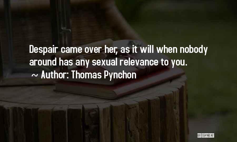 Thomas Pynchon Quotes 1333495