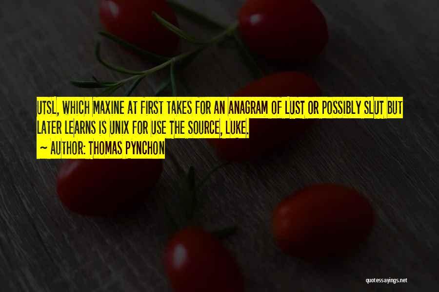 Thomas Pynchon Quotes 1826880