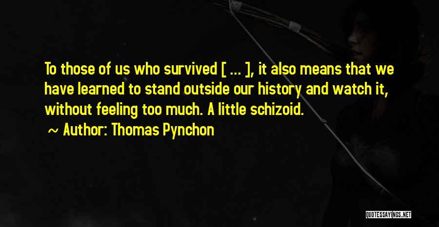 Thomas Pynchon Quotes 1852300