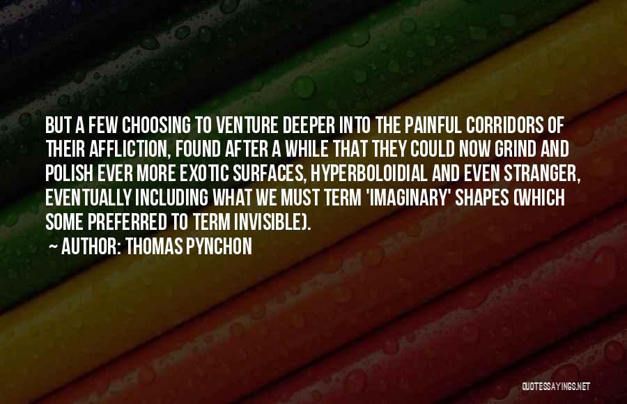 Thomas Pynchon Quotes 1852411