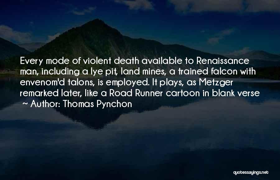 Thomas Pynchon Quotes 1937485