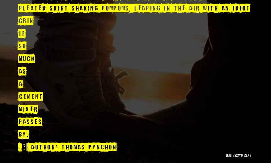 Thomas Pynchon Quotes 1952988