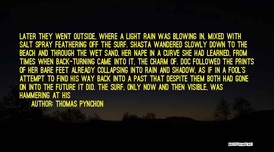 Thomas Pynchon Quotes 2007780