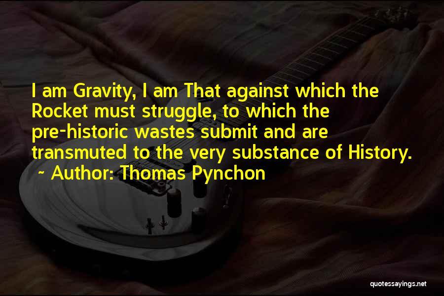 Thomas Pynchon Quotes 2185768