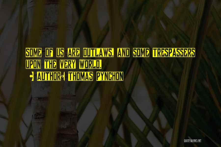 Thomas Pynchon Quotes 2212928