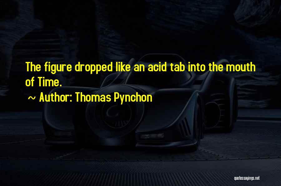 Thomas Pynchon Quotes 2242000
