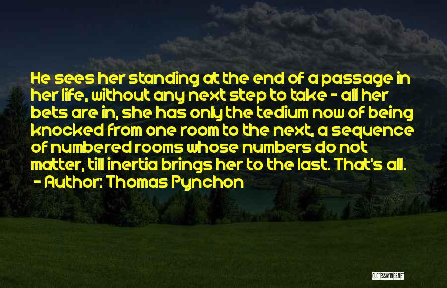 Thomas Pynchon Quotes 245742