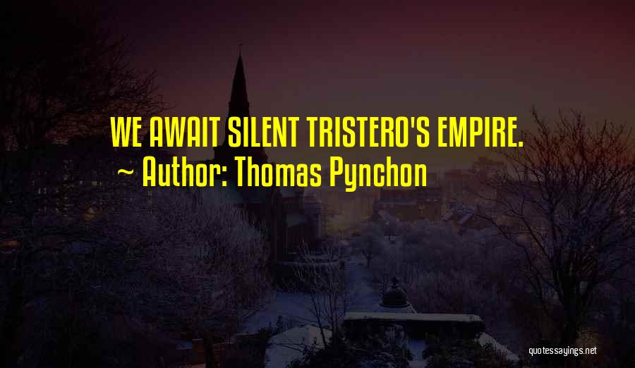 Thomas Pynchon Quotes 518408