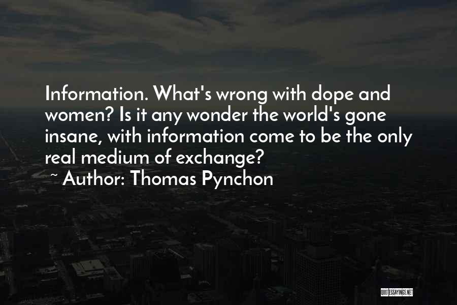 Thomas Pynchon Quotes 975125