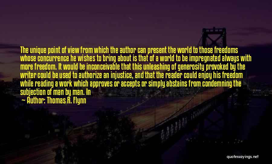 Thomas R. Flynn Quotes 1619018