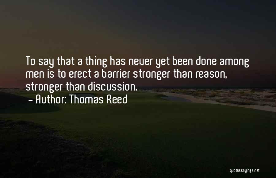Thomas Reed Quotes 1067072