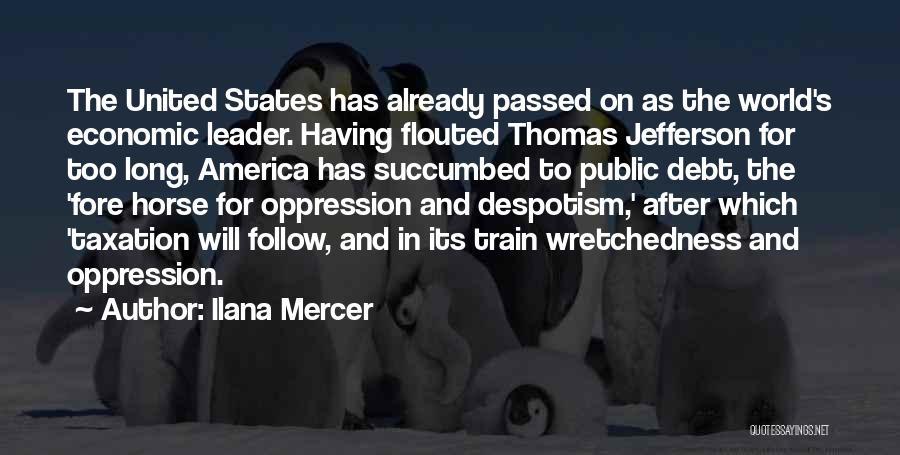 Thomas The Train Quotes By Ilana Mercer