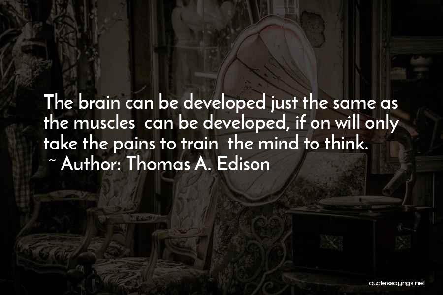 Thomas The Train Quotes By Thomas A. Edison