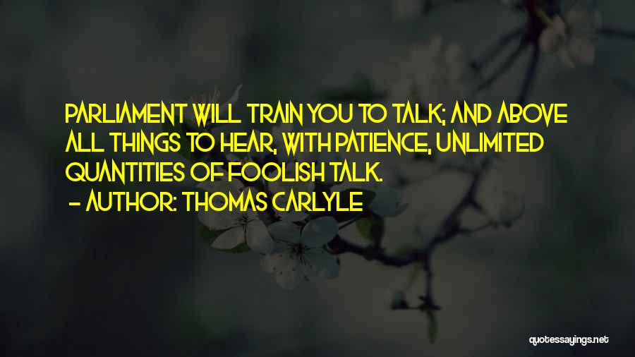 Thomas The Train Quotes By Thomas Carlyle