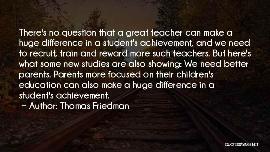 Thomas The Train Quotes By Thomas Friedman