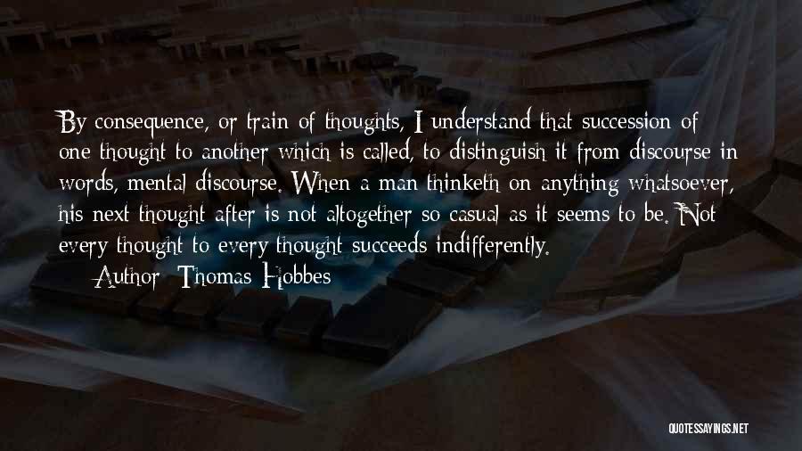 Thomas The Train Quotes By Thomas Hobbes