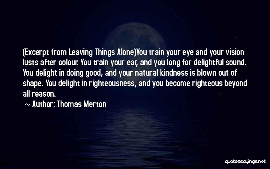 Thomas The Train Quotes By Thomas Merton