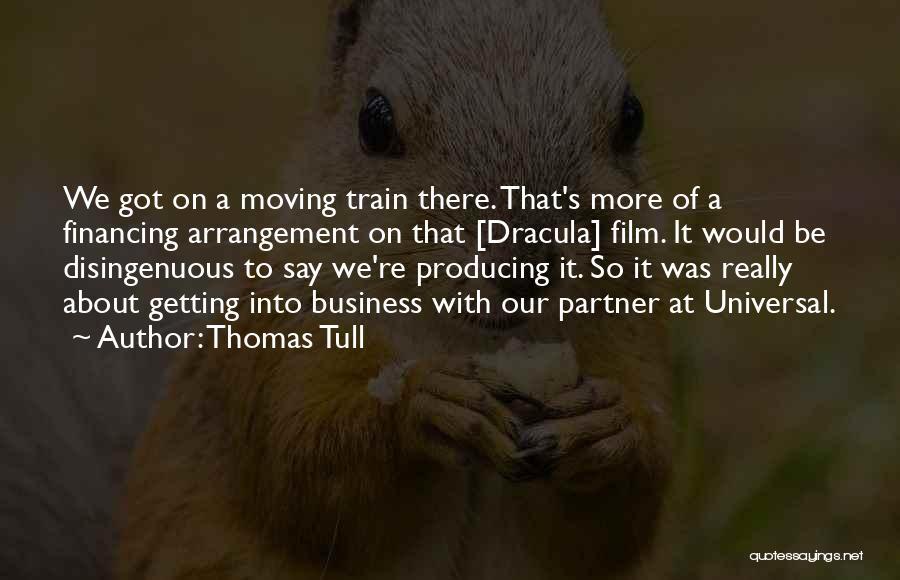 Thomas The Train Quotes By Thomas Tull