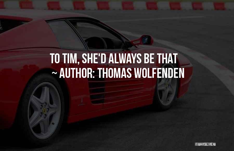 Thomas Wolfenden Quotes 1686242