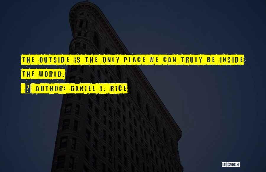 Thoreau Walden Woods Quotes By Daniel J. Rice