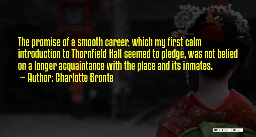 Thornfield Quotes By Charlotte Bronte