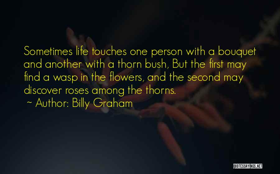 Thorns Quotes By Billy Graham