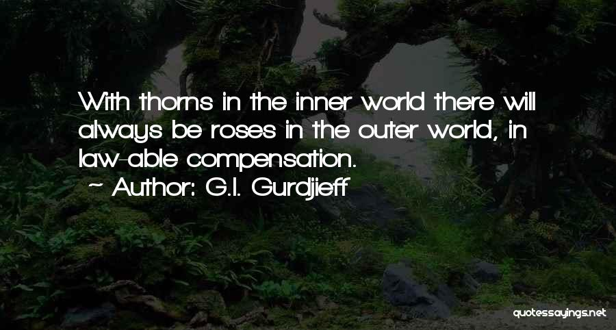 Thorns Quotes By G.I. Gurdjieff