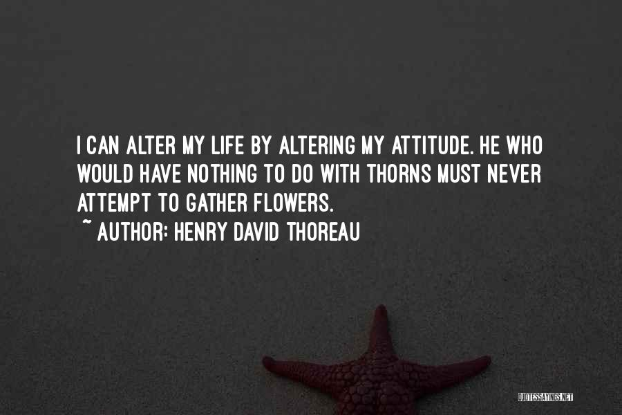 Thorns Quotes By Henry David Thoreau