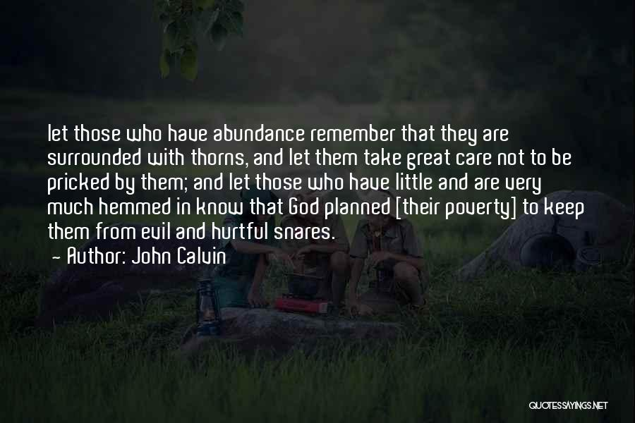 Thorns Quotes By John Calvin