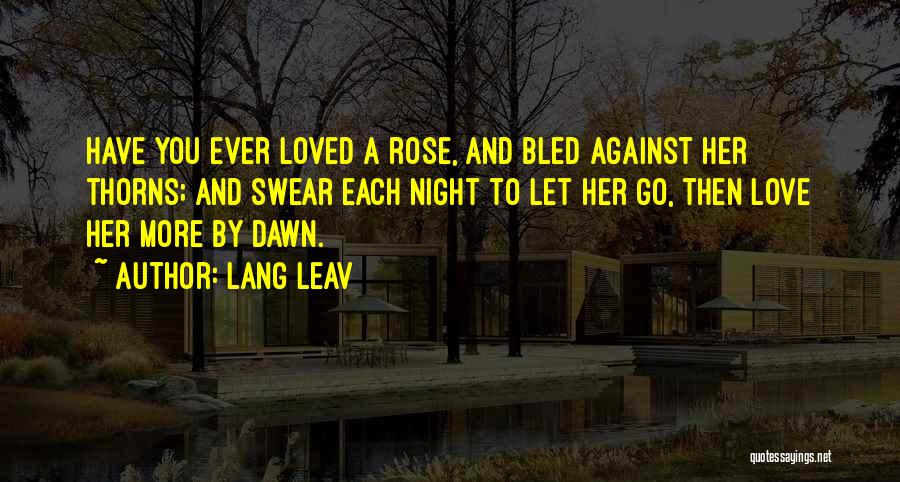 Thorns Quotes By Lang Leav