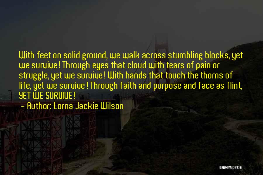 Thorns Quotes By Lorna Jackie Wilson