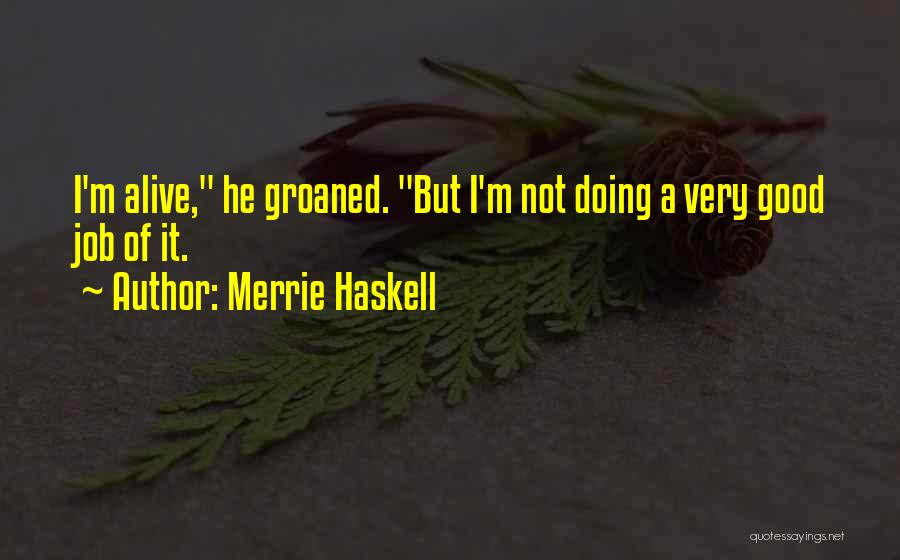 Thorns Quotes By Merrie Haskell