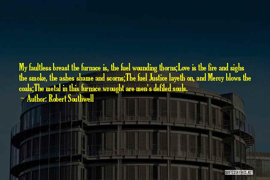 Thorns Quotes By Robert Southwell