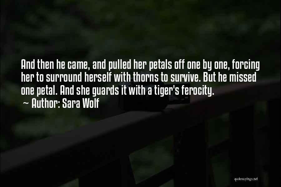 Thorns Quotes By Sara Wolf