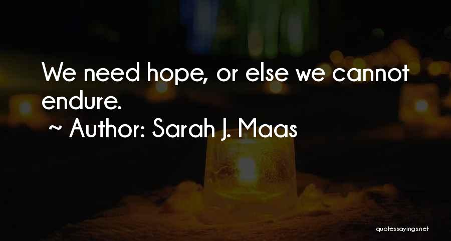 Thorns Quotes By Sarah J. Maas