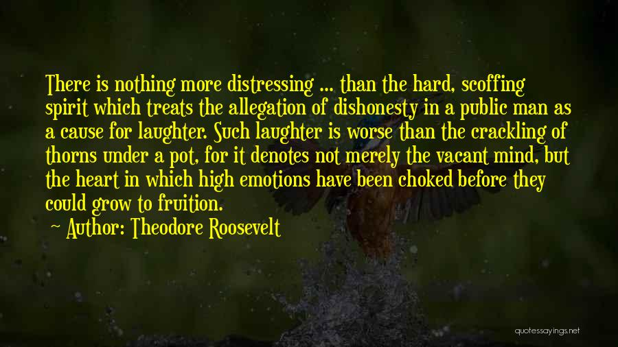 Thorns Quotes By Theodore Roosevelt