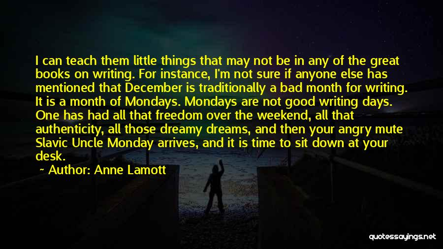 Those Days Are Over Quotes By Anne Lamott