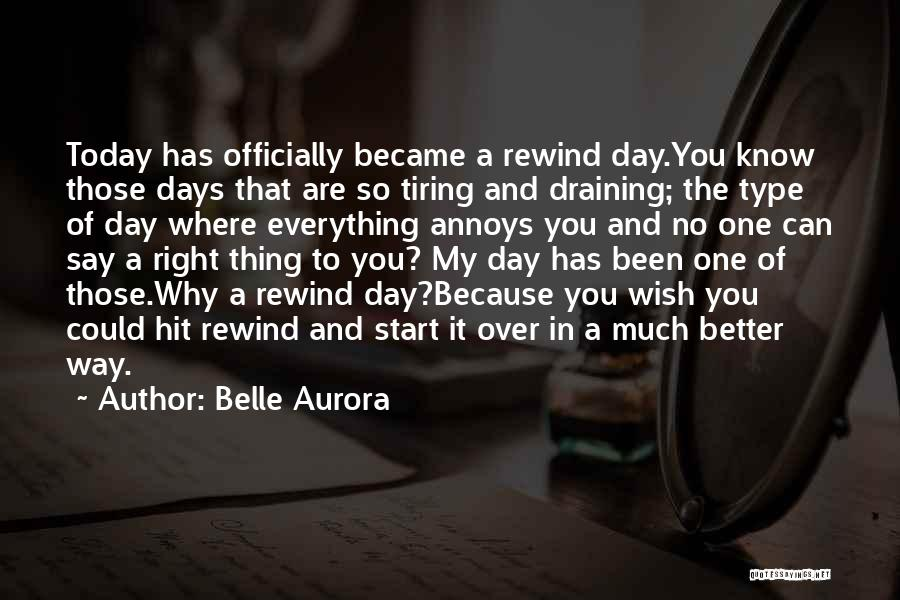 Those Days Are Over Quotes By Belle Aurora