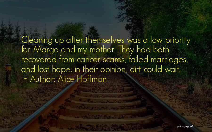 Those Lost To Cancer Quotes By Alice Hoffman