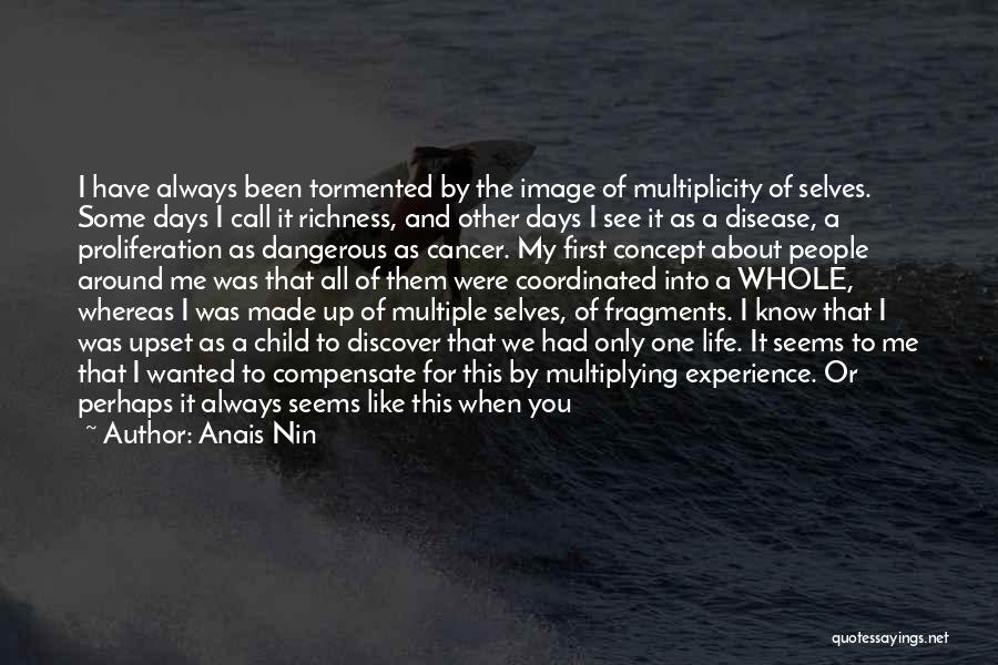 Those Lost To Cancer Quotes By Anais Nin